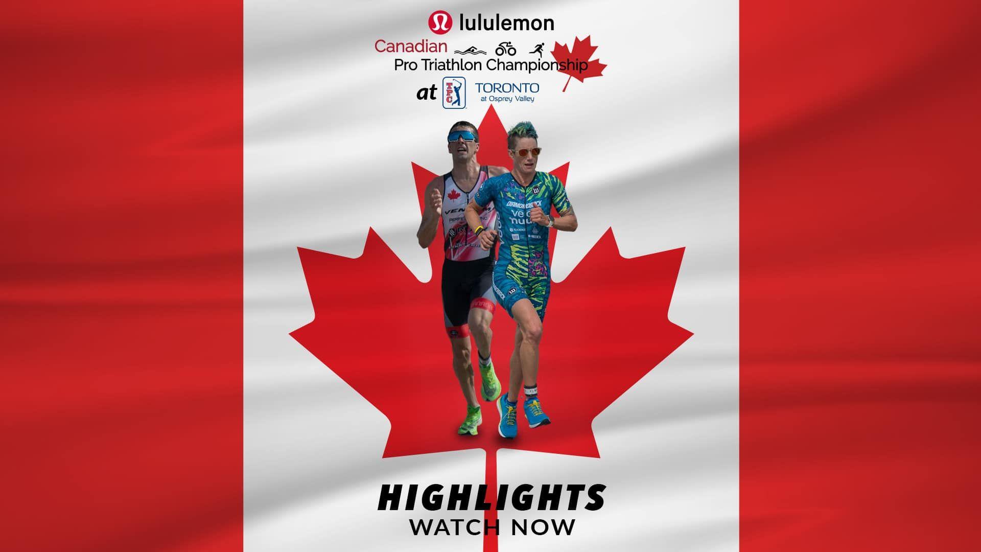 HIGHLIGHTS: lululemon Canadian Pro Triathlon Championship