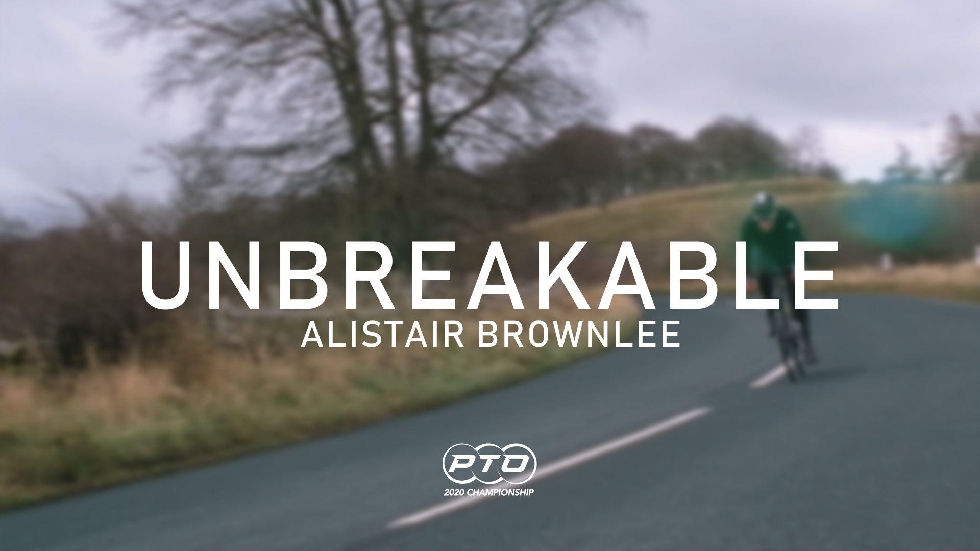 Unbreakable || Alistair Brownlee