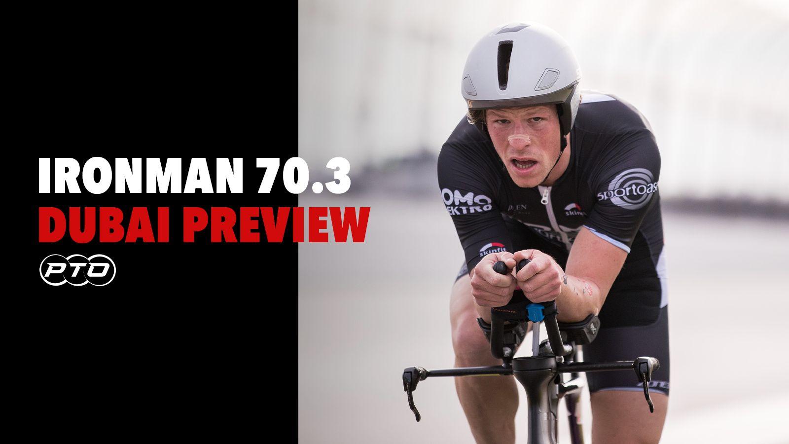 Race Preview: Ironman 70.3 Dubai
