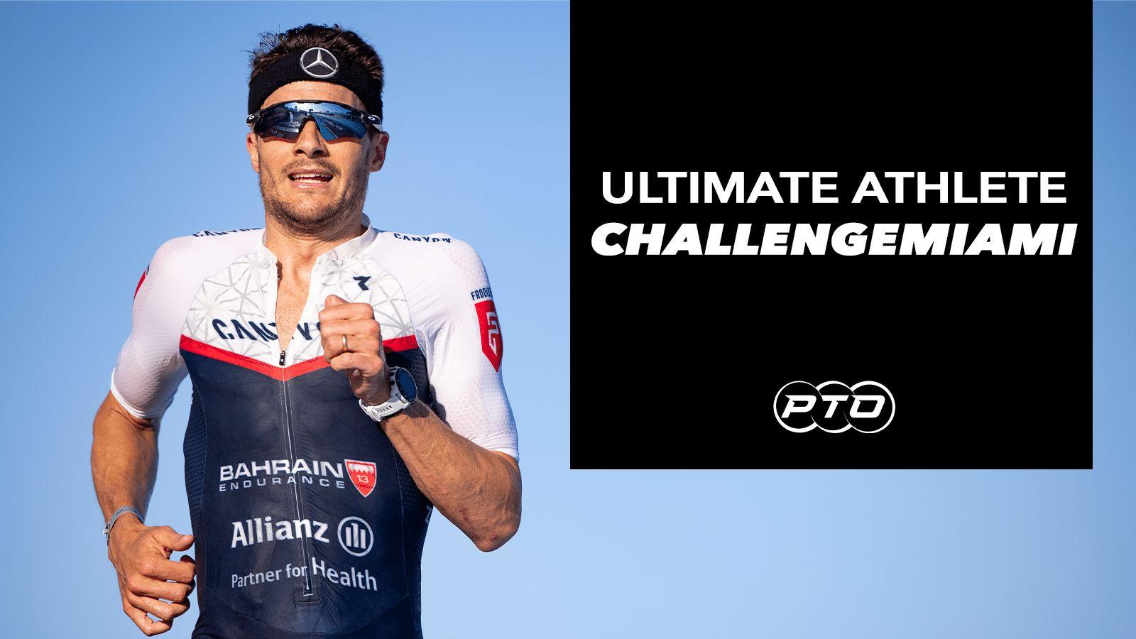 Ultimate Athlete: CHALLENGEMIAMI