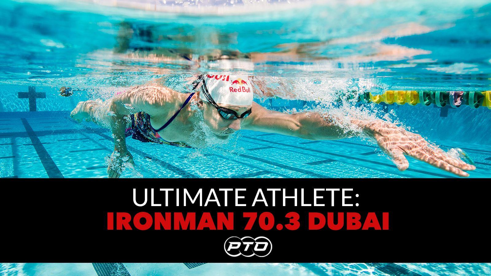 Ultimate Athlete: Ironman 70.3 Dubai