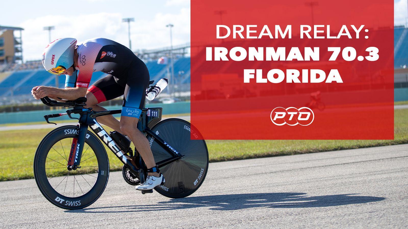Dream Relay: IRONMAN 70.3 Florida